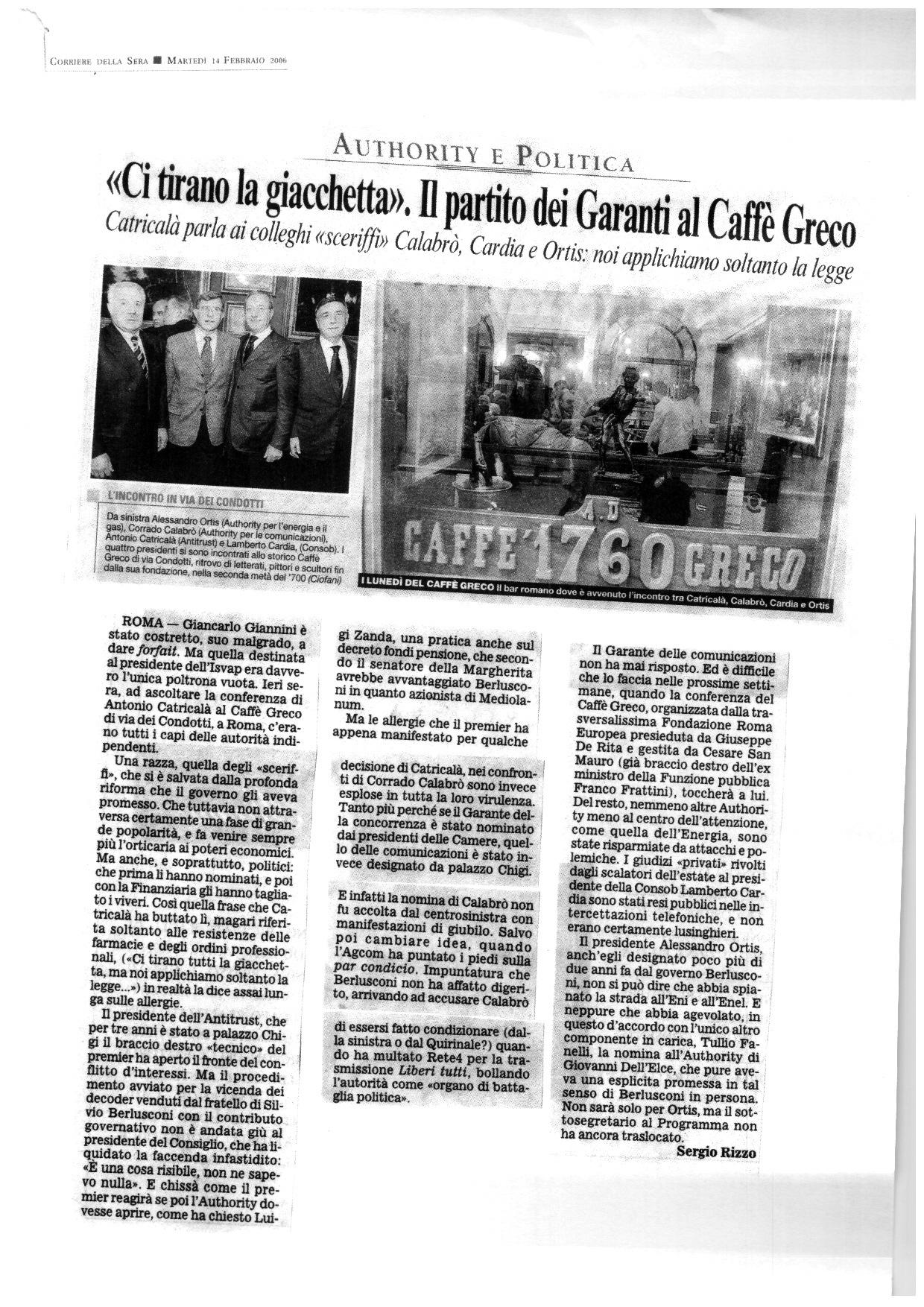 """Corriere della Sera – """"Ci tirano la giacchetta"""". Il partito dei Garanti al Caffè Greco"""